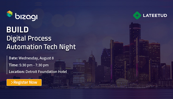 Announcing Build! A Digital Process Automation Tech Nigh Hosted by Lateetud and Bizagi!