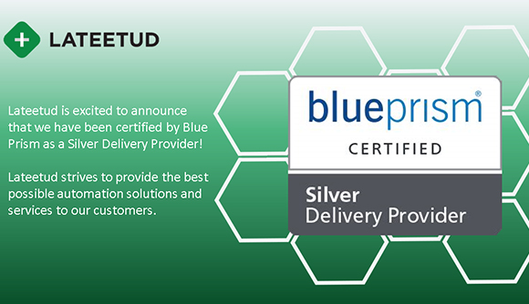 Announcing Lateetud's Certification as a Blue Prism Silver Delivery Provider