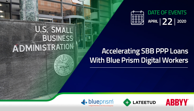 Accelerating SBB PPP Loans With Blue Prism Digital Workers